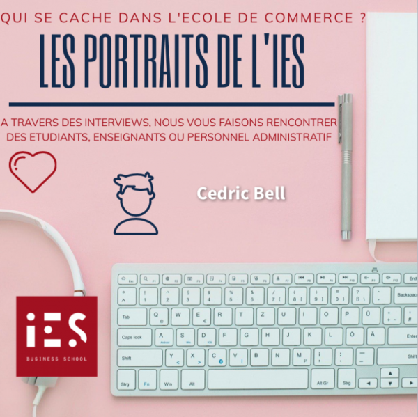 rubrique les portraits de l'IES Business School interview Cedric Bell